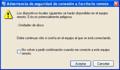 Figura 27. Advertencia de seguridad al permitir conectar desde el equipo remoto a las unidades locales